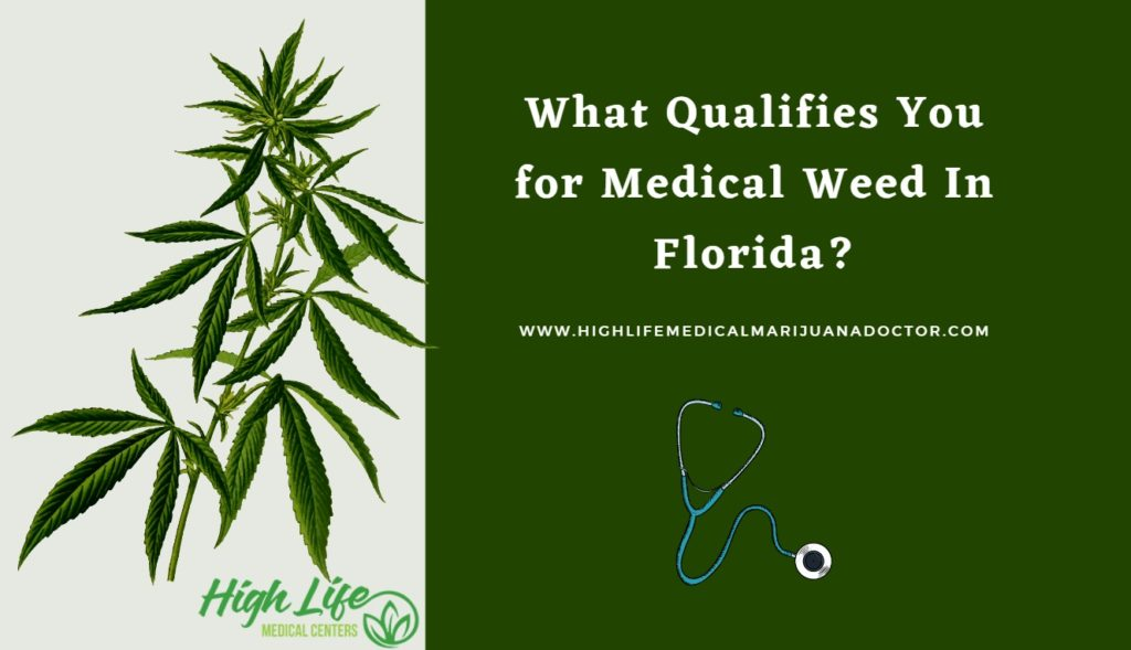 What Qualifies You for Medical Weed In Florida?