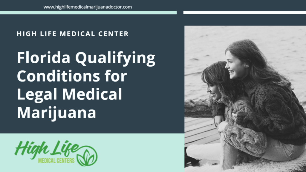 Florida Qualifying Conditions for Legal Medical Marijuana